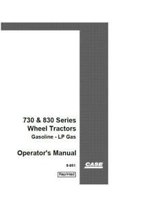 Case Ih 730 And 830 Series Tractor Prior To Serial 8173401 Operator s Manual
