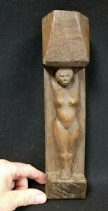 Antique Solid Oak Carving Of Nude Woman Candle Holder