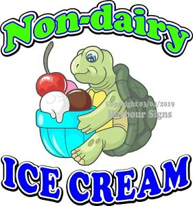 Non Dairy Ice Cream Decal choose Your Size Food Truck Concession Sticker