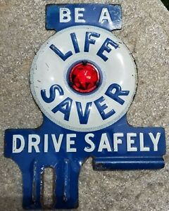 Vintage 30s 40s 50s Original License Plate Topper Life Saver Chevy Ford Dodge Gm