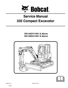 New Bobcat 335 Compact Excavator 2010 Edition Repair Service Manual 6986949