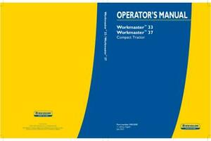 New Holland Workmaster 33 37 Compact Tractor Operator s Manual