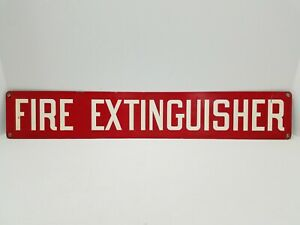 Vintage Fire Extinguisher Sign 24 X 4
