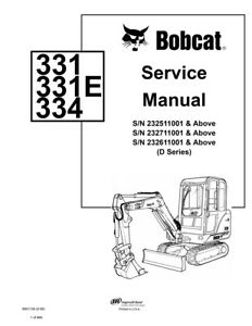 New Bobcat 331 331e 334 D series Excavator 2006 Rev Service Manual 6901139