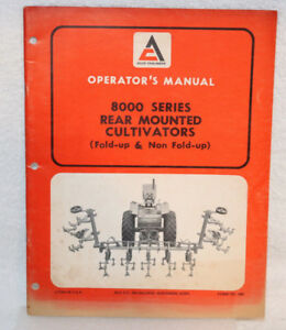 Allis chalmers 8000 Series Rear mounted Cultivators Operator s Manual