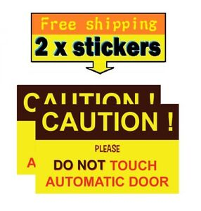 Caution Automatic Door Sticker Auto Door Warning do Not Touch Don t Pull