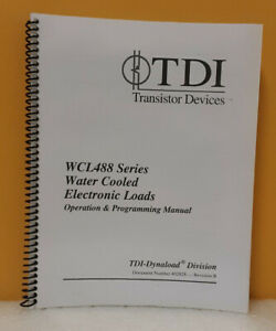 Tdi dynaload Wcl488 Series Water Cooled Electronic Loads Operation Programming