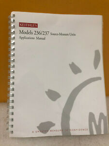 Keithley 236 237 Source meter Units Applications Manual