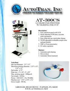 At 300cs Pad Printer With Sliding Ink Cup 15 X 3 25 Printing Capability