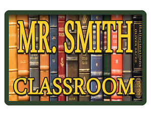 Personalized Teacher Classroom Sign Aluminum Glossy Full Color Custom Sign D 557