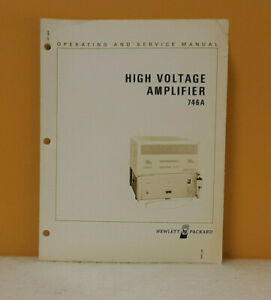 Hp 00746 90001 746a High Voltage Amplifier Operating And Service Manual