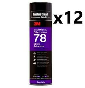 Case Of 3m Insulation Polystyre 78 Spray Adhesive 12 Cans 17 9 Oz Each Can