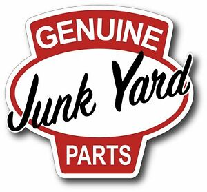 Genuine Junk Yard Parts Sticker Decal Hot Rod Chevy Ford Dodge Rat Rod Made Usa