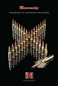 200 Different Calbers Cartridge Reloading Handbook 10th Edition by Hornady $38.99