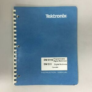 Tektronix Dm5110 Dm511 Dmm Instruction Manual Interfacing Guide And Ref Guide
