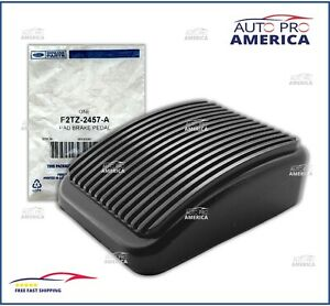 New Ford Oem Ranger Bronco Super Duty Parking Brake Pedal Cover F2tz 2457 A