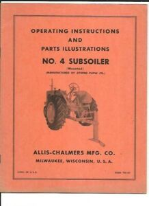 Allis chalmers No 4 Subsoiler mounted Operating Instructions Manual