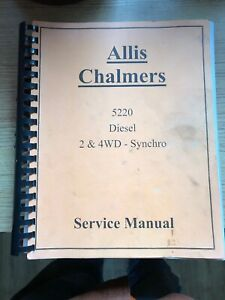 Service Manual For Allis Chalmers 5220 Tractor Diesel 2 4 Wheel Drive Synchro