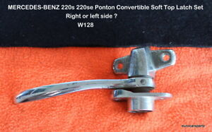 Mercedes benz 220s 220se Ponton Convertible Soft Top Latch W128 Rare