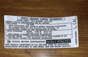 1983 Toyota Diesel Pickup Truck Hilux Cal Emissions Decal Repro L Engine Motor