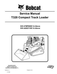Bobcat T320 Compact Track Loader New 2011 Edition Repair Service Manual 6987046