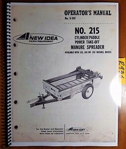 New Idea 215 Cylinder paddle Pto Manure Spreader Owner Operator Parts Manual