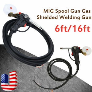 Mig Spool Gun Gas Shielded Welding Gun W 16ft Or 6ft Lead Push Pull Feeder