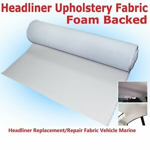 76 X60 Headliner Foam Upholstery Fabric Interior Roof Worn Recover