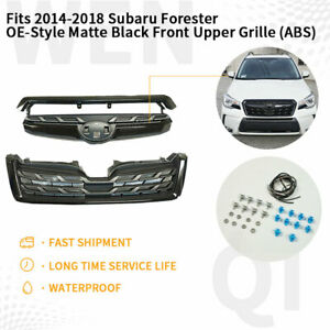 Fits 2014 2018 Subaru Forester Oe style Matte Black Front Upper Grille abs
