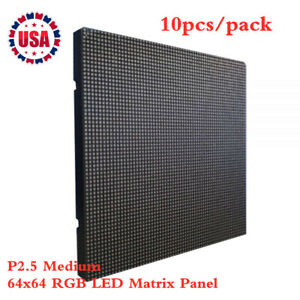10pcs pack Indoor Led Display P2 5 Medium 64x64 Rgb Led Matrix Panel Us Stock