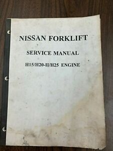 Nissan Forklift Service Manual H15 H20 ii And H25 Engines