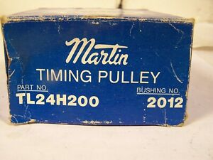New Martin Timing Pulley Tl24h200 Uses 2012 Taper Lock