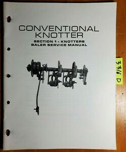 New Holland Conventional Knotters Knotter Section 1 Baler Service Manual 2 70