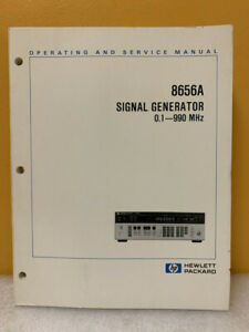 Hp 08656 90107 8656a Signal Generator 0 1 990 Mhz Operating And Service Manual