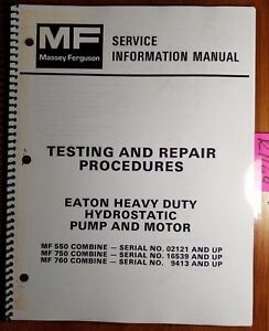 Massey Ferguson 550 750 760 Combine Eaton Hd Hydrostatic Pump Service Manual