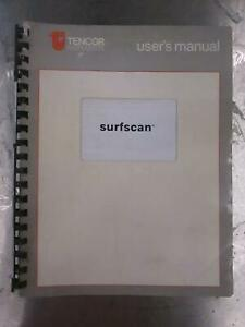Tencor Instruments Surfscan User s Manual 050865 Used