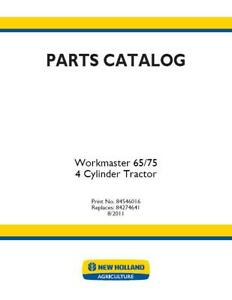 New Holland Workmaster 65 75 4 Cylinder Tractor Parts Catalog