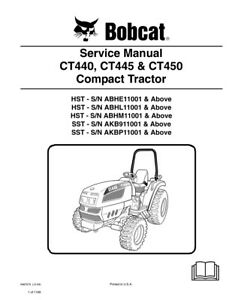 Bobcat Ct440 Ct445 Ct450 Compact Tractor New 2009 Edition Service Manual 6987079