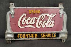 VINTAGE DRINK COCA COLA FOUNTAIN SERVICE SOLID CAST IRON SIGN!