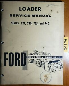 Ford 727 730 735 740 Series Loader 3500 4000 4400 5000 Tractor Service Manual 66