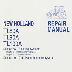 Electrical Cab Body Repair Manual Sections 55 90 New Holland Tl80 90 100a
