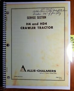 Allis chalmers H4 Hd4 Crawler Tractor Service Manual Ism7 4 73