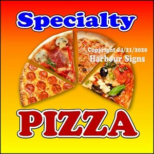 Specialty Pizza Decal choose Your Size Concession Food Truck Sign Sticker