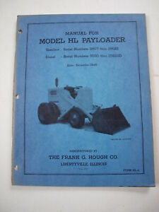 Hough Hl Front end Wheel Pay Loader Tractor Operator s Manual Parts Catalog 48