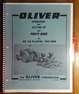 Oliver 112 Planter 2 Row Owner Operator Setting Up Parts Book Catalog Manual