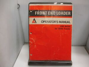Allis Chalmers 430 Front End Loader 5020 Tractor Operators Manual