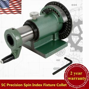 5c Precision Spin Index Fixture Collet For Milling Collet Capacity 1 1 8 Usa