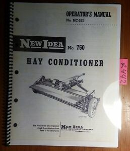 New Idea 750 Hay Conditioner Owner Operator s Repair Parts Manual Hc 151 2 60