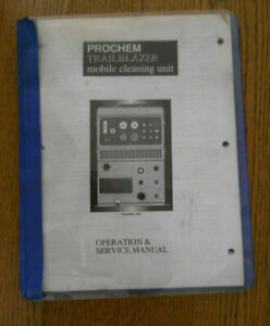 Original Prochem Trailblazer Mobile Cleaning Unit Operation Service Manual