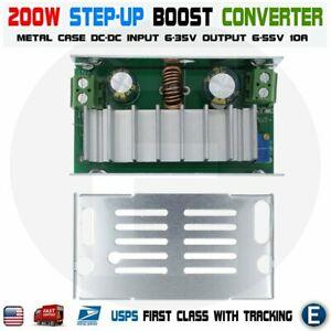 200w Dc dc Boost Converter Charger Step up Power Module 6 35v To 6 55v 10a Usa